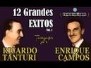 RICARDO TANTURI ENRIQUE CAMPOS 12 GRANDES EXITOS VOL 1 1943 1945 por Cantando Tangos