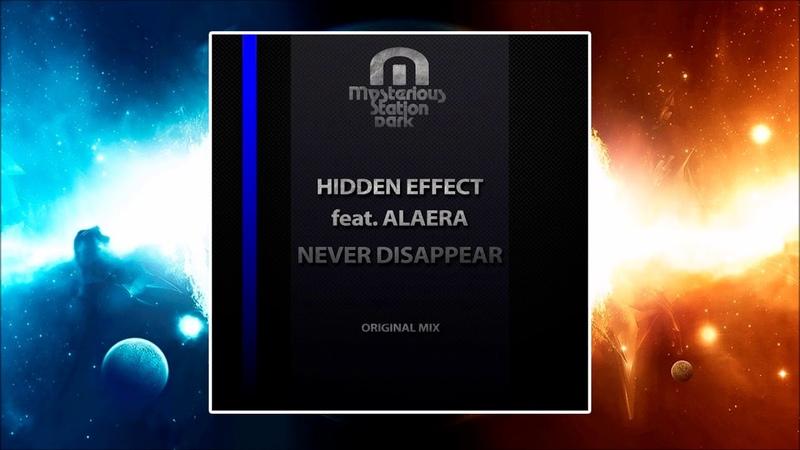 Hidden Effect Feat. Alaera - Never Disappear