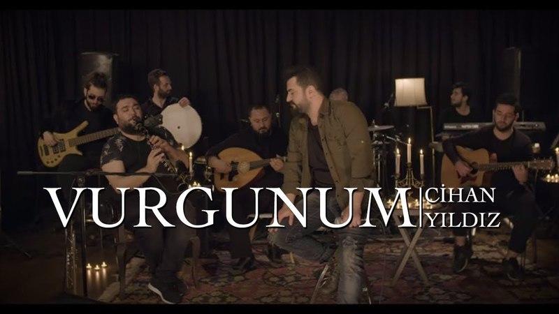 Vurgunum (Akustik Performans) - Cihan Yıldız