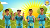 IT'S A SMALL WORLD AFTER ALL WITH ACTIONS FOR CHILDREN WITH LYRICS