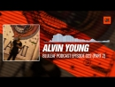 Alvin Young - @bluleafpodcast Episode 022 Part 2 09-12-2017 Music Periscope Techno