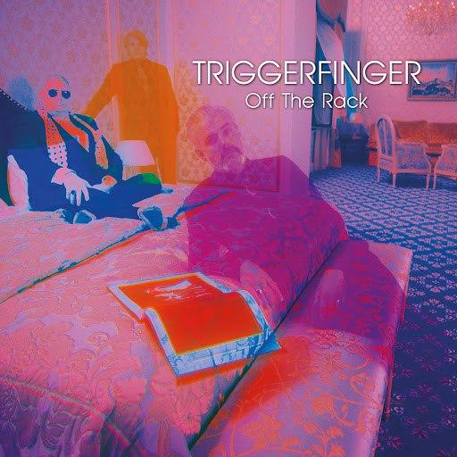 Triggerfinger альбом Off The Rack