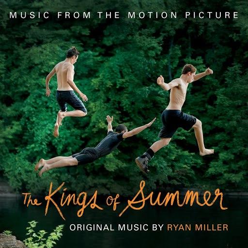 Ryan Miller альбом The Kings of Summer (Jordan Vogt-Roberts' Original Motion Picture Soundtrack)