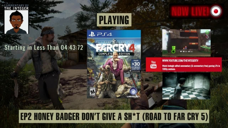 It's Far Cry 4 Honey Badger still don't give a sh*t Road to Far Cry 5 50 70% Blind LP EP 2
