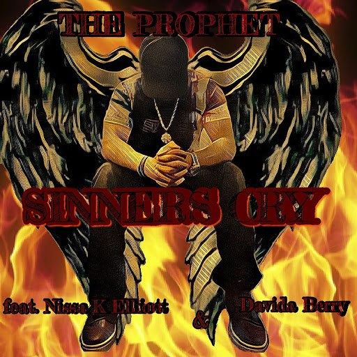 The Prophet альбом Sinners Cry (feat. Nissa K Elliott & Davida Berry)
