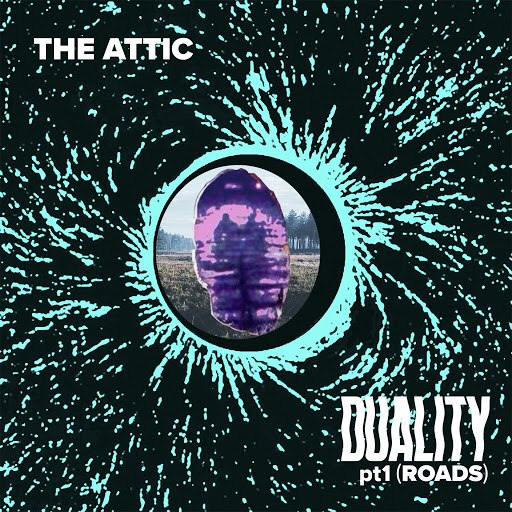 The Attic альбом Duality Pt 1 (Roads)