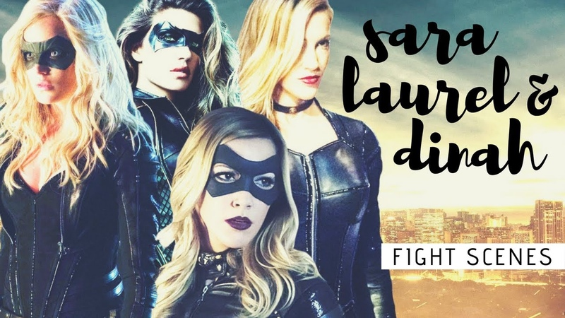 Sara, Laurel Dinah Black Canary, White Canary, Black Siren Fight Scenes Arrow