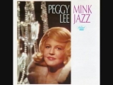 Days of Wine and Roses - Peggy Lee