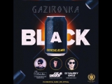 Gazirovka - Black (DJ ModerNator & DJ Valeriy Smile feat. DJ Artem Shustov