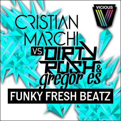Cristian Marchi альбом Funky Fresh Beatz