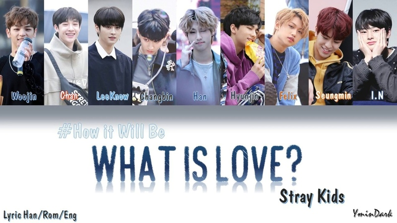 Stray Kids - What Is Love ? (How would SK sing Twice's WIL) [Color Coded Lyrics Han-Rom-Eng]