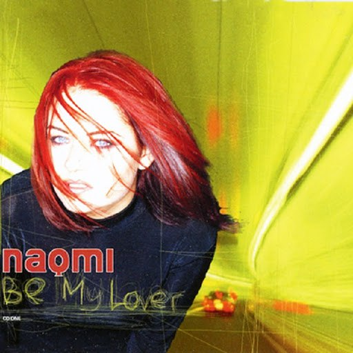 Naomi альбом Be My Lover