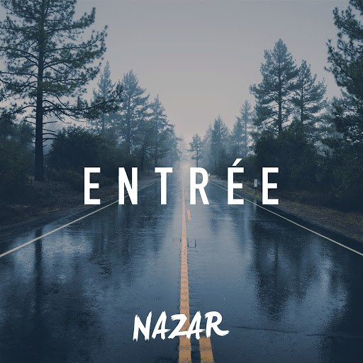 Nazar альбом Entrée