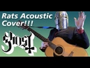RATS BY GHOST - ACOUSTIC COVER