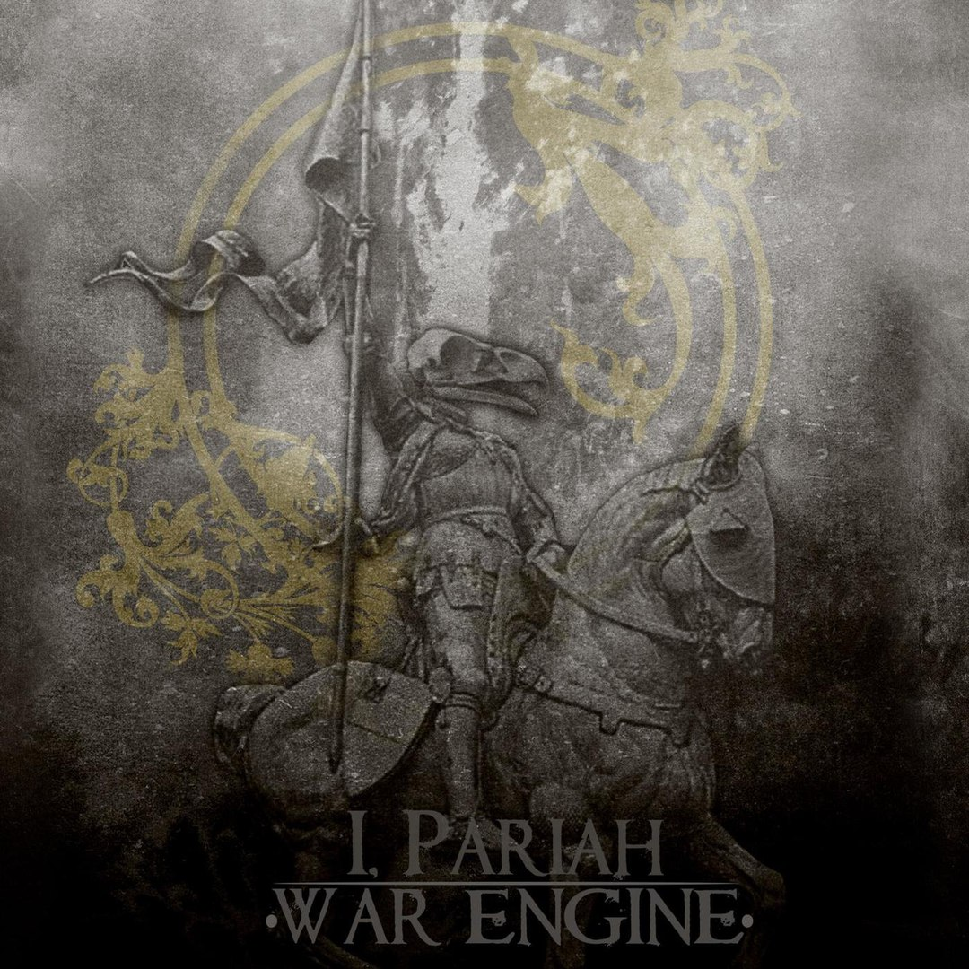 I, Pariah - War Engine [EP] (2017)