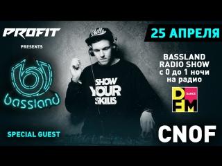 Bassland Show @ DFM (25.04.2018) - В гостях Cnof (Кирилл). Liquid Funk, Soulful, Deep, Inelligent DrumBass