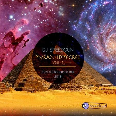DJ SPEEDGUN - PYRAMID SECRET MIX VOL.1