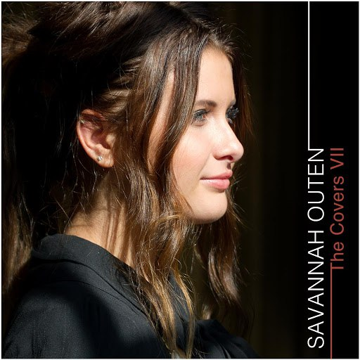 Savannah Outen альбом The Covers, Vol. 7