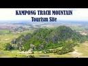Kampot Camping Trip 01 - Kampong Trach Mountain Tourism Site Drone Shot