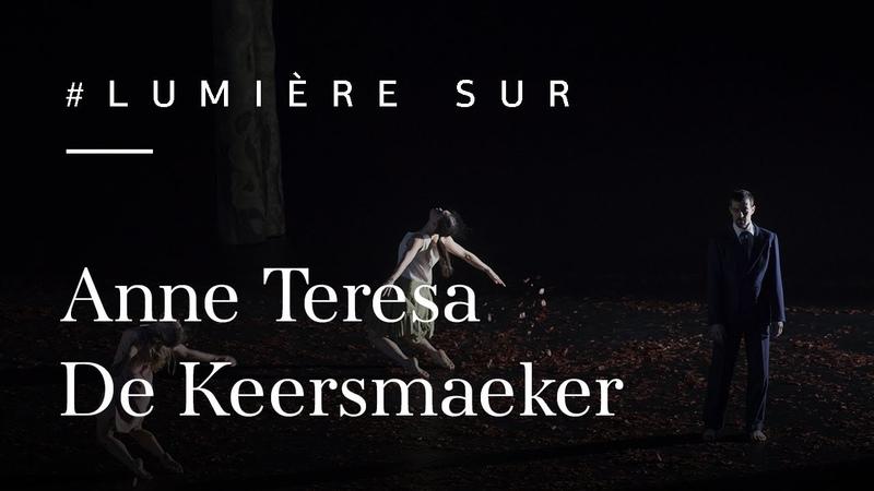 Lumière sur : Les coulisses de Anne Teresa De Keersmaeker