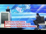 Meet Sophia- The first robot declared a citizen by Saudi Arabia