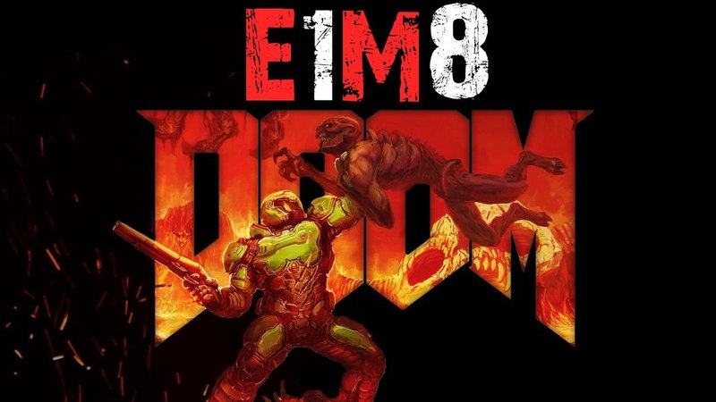 Project Brutality 3.0 ★ Ultimate Doom [E1M8] Прохождение