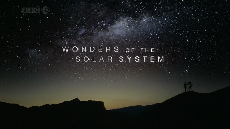 BBC Чудеса Солнечной системы 1 серия Империя Солнца 2010 FullHD