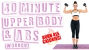 40 Minute Upper Body and Abs Workout 🔥Burn 415 Calories! 🔥