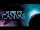 Картины Хаббла - 1 Серия - Глаз смотрящего и Цветующая вселенная. 2007, HD 720p
