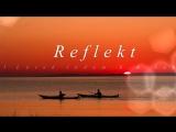 Reflekt - Need To Feel Loved (Adam K Soha Vocal Mix)