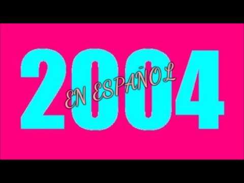 LO MEJOR DE 2004 EN ESPAÑOL