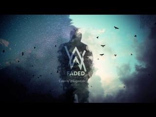 Alan walker -Faded (cover)