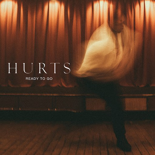 Hurts альбом Ready to Go
