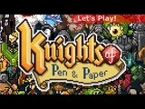 Let's Play Knights of Pen and Paper First Hour