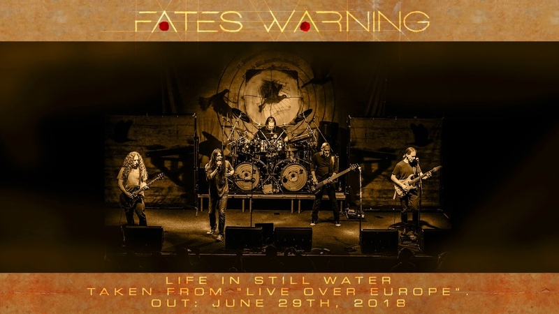 FATES WARNING - Life In Still Water (Live 2018 / Album Track)