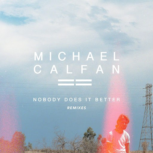 Michael Calfan альбом Nobody Does It Better (Remix EP)
