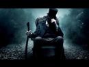 Президент Линкольн: Охотник на вампиров | Abraham Lincoln: Vampire Hunter(2012) HD