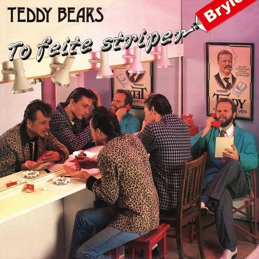 Teddybears альбом To feite striper Brylcreme