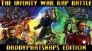 Infinity War Rap Battle Daddyphatsnaps Edition ft Nerdout Dan Bull JT Music More