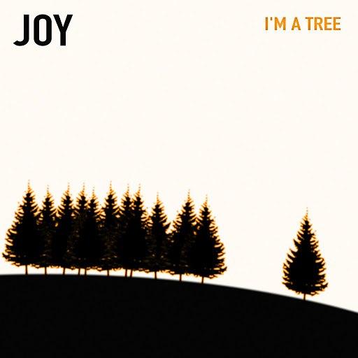Альбом Joy I'm a Tree