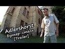 Орлиное гнездо - Трейлер фильма о бункере Гитлера 2013 - Adlerhorst, Langenhain-Ziegenberg, Ober-Mörlen, FHQ