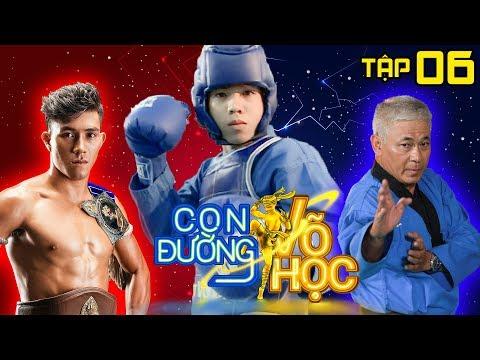 CON ĐƯỜNG VÕ HỌC | CDVH 6 FULL | Nguyễn Trần Duy Nhất giao đấu võ sĩ môn phái Vovinam | 070418 💪