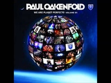Paul Oakenfold - Get Out Of My Life Now