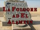 La Folgore ad El Alamein