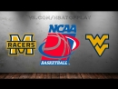 Murray State Racers vs West Virginia Mountaineers   16.03.2018   1st Round  NCAAM March Madness 2018 Виасат  Viasat Sport HD RU