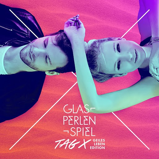 Glasperlenspiel альбом Tag X (Geiles Leben Edition)