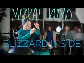 Mikkai kumo - Метель внутри