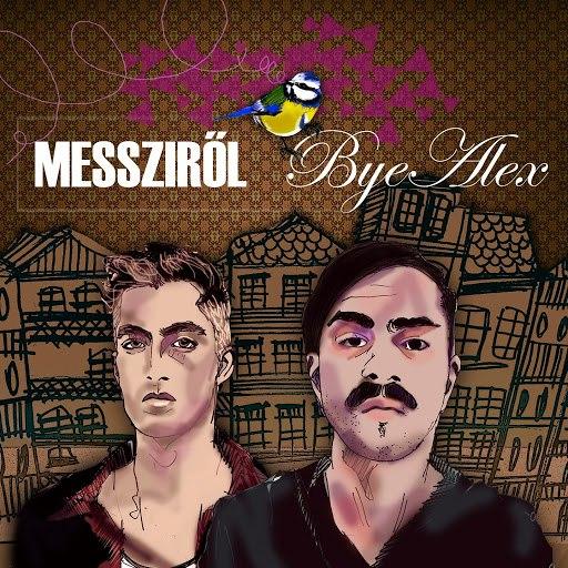 ByeAlex альбом Messziről