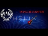 LINE 6 HELIX NATIVE IS AMAZING!!METALCORE RHYTHM GUITAR