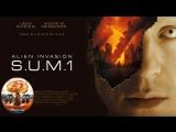 Вторжение пришельцев S.U.M.1 / Alien Invasion S.U.M.1 (2017) 720HD